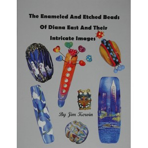 The Enameled & Etched Beads of Diana East & Their Intricate Images af Jim Kerwin