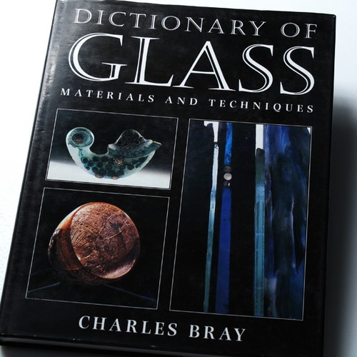Dictionary Of Glass by Charles Bray